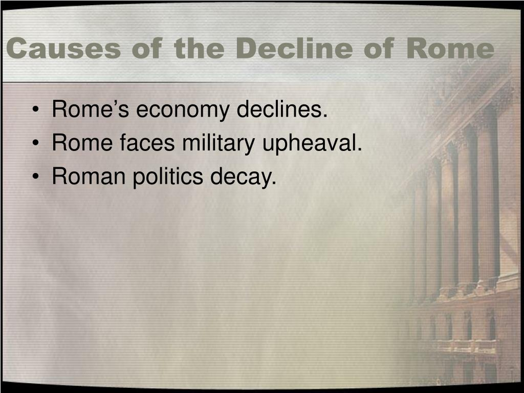 Causes of the Decline of Rome
