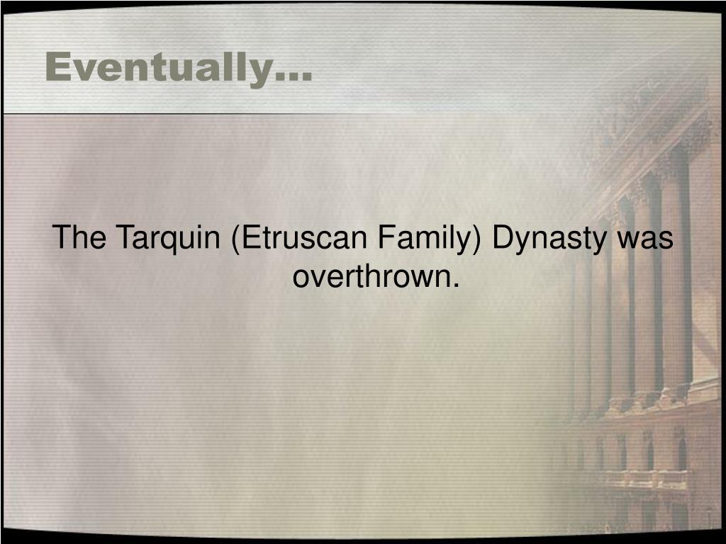 Eventually…