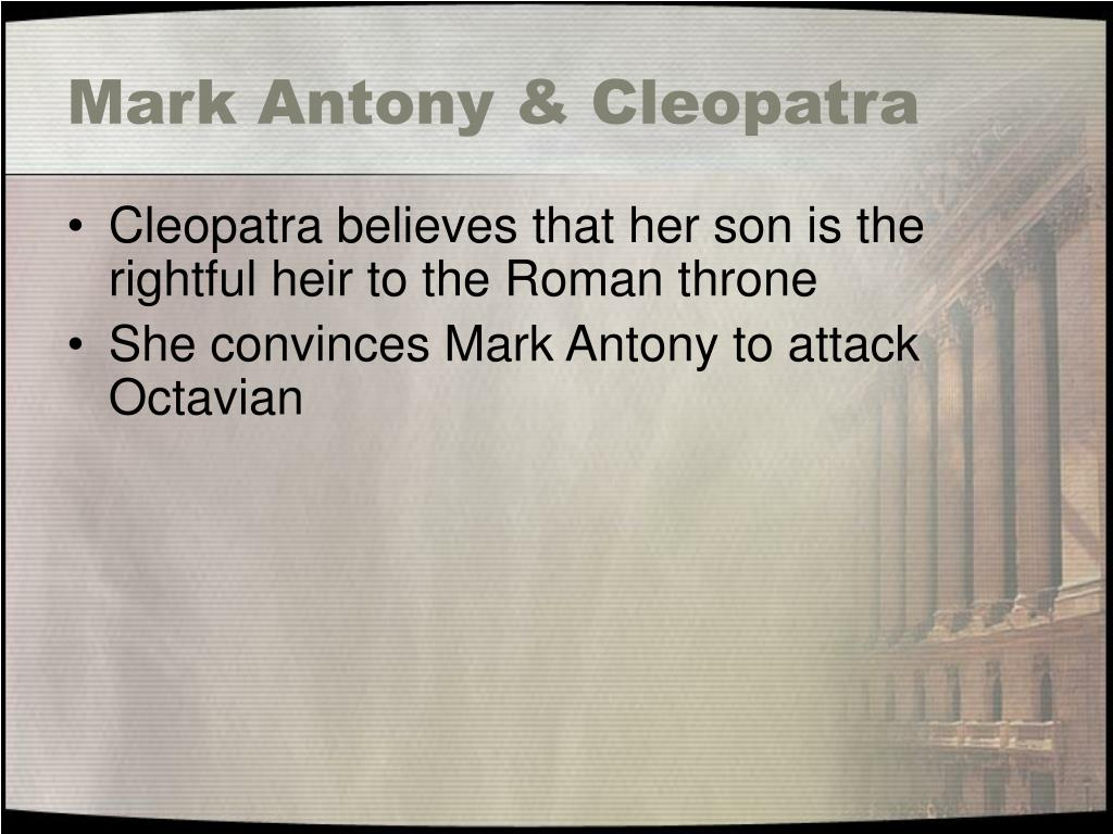 Mark Antony & Cleopatra
