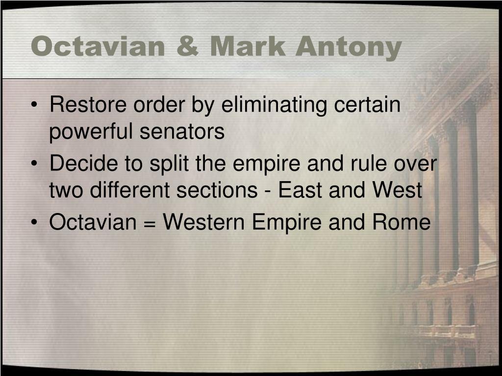 Octavian & Mark Antony