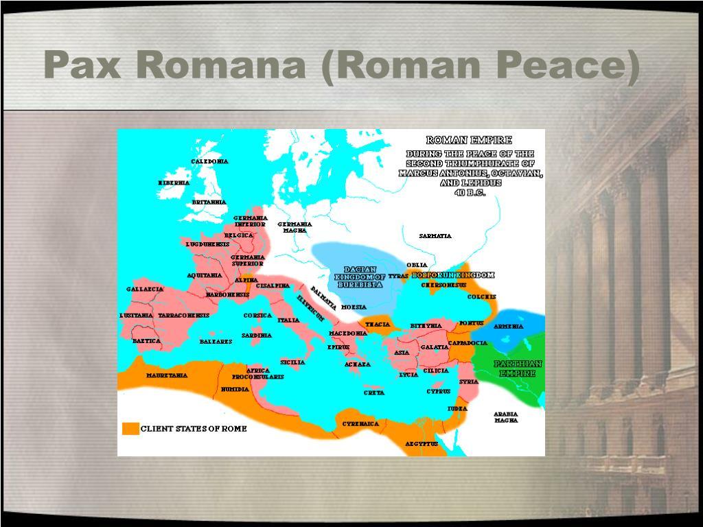 Pax Romana (Roman Peace)