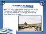witnesses in uniform