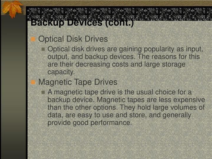 Backup Devices (cont.)