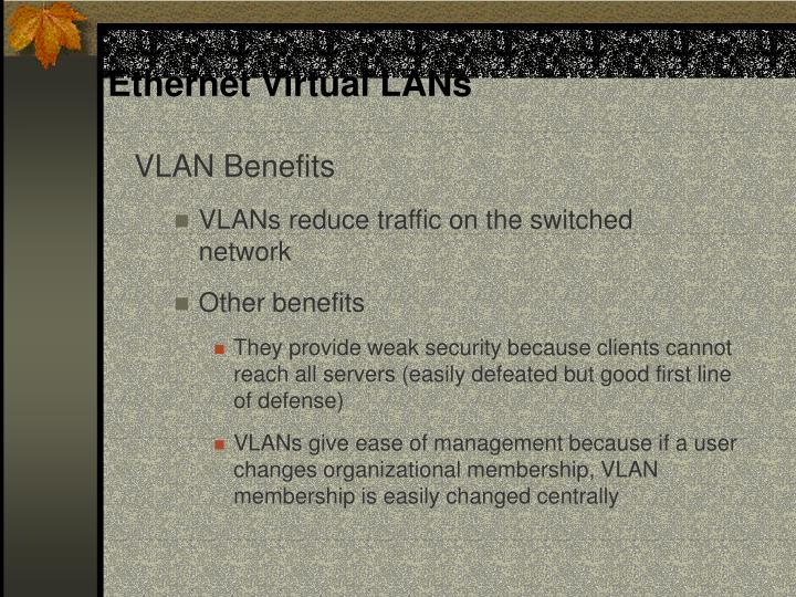 Ethernet Virtual LANs