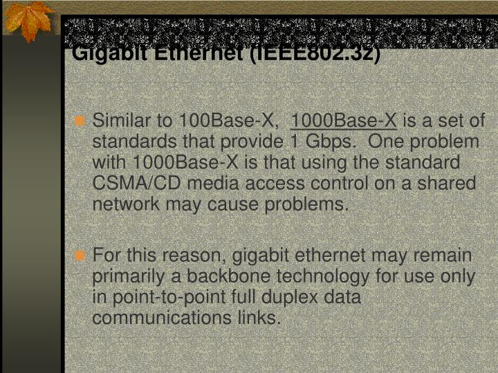 Gigabit Ethernet (IEEE802.3z)