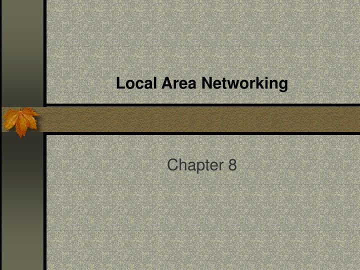 Local area networking
