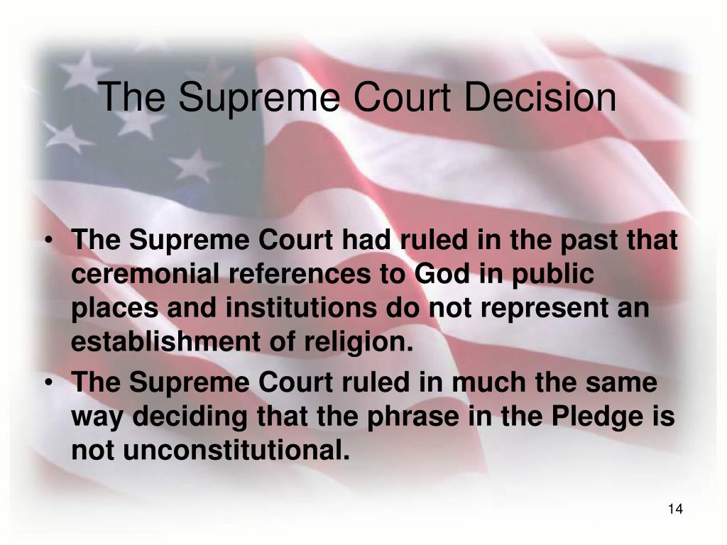 The Supreme Court Decision