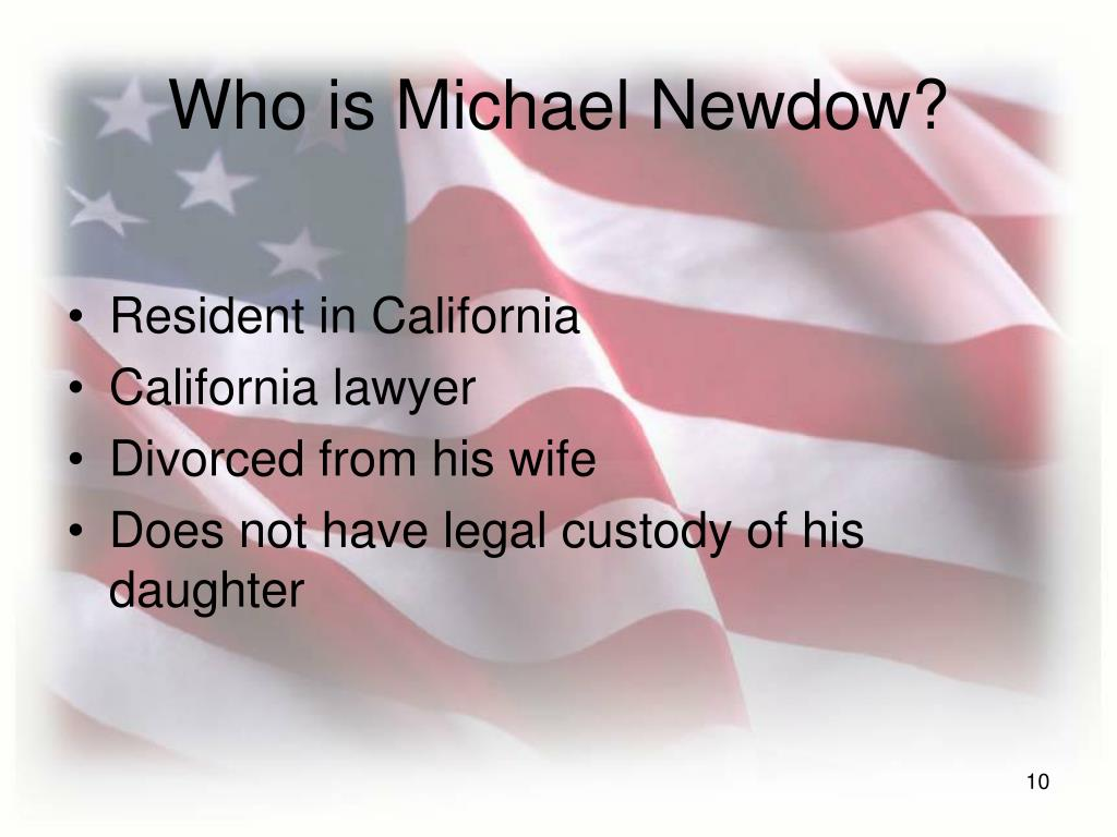 Who is Michael Newdow?