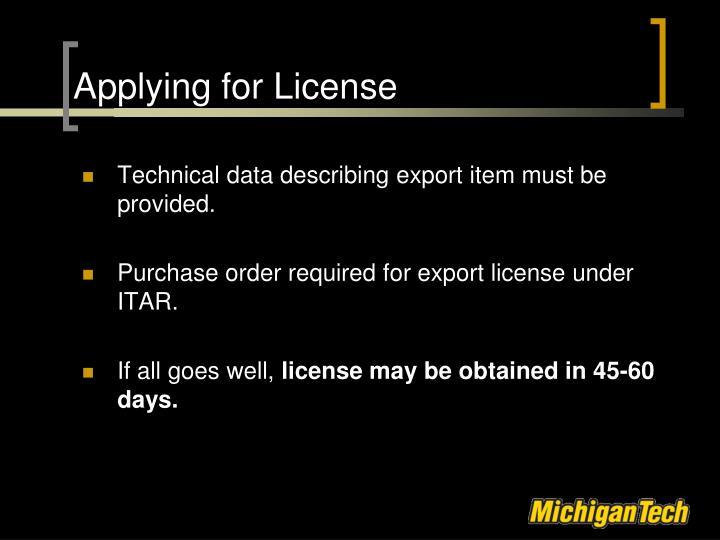 Applying for License