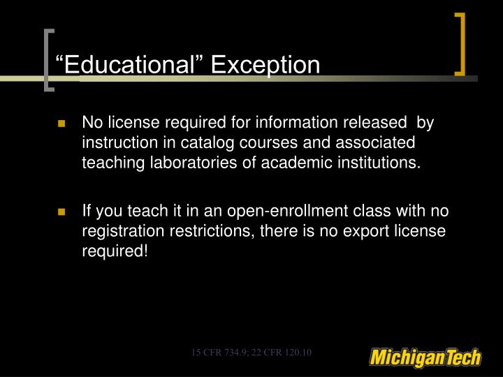 """Educational"" Exception"