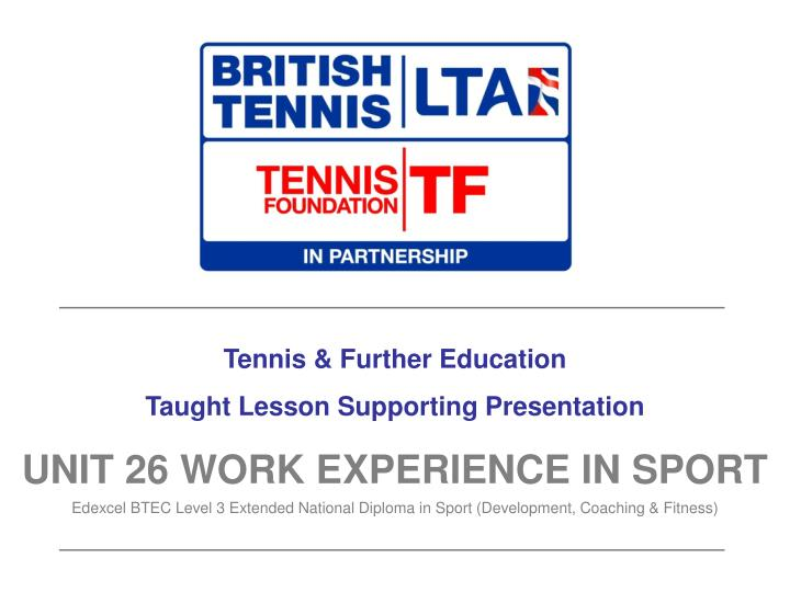 Tennis & Further Education