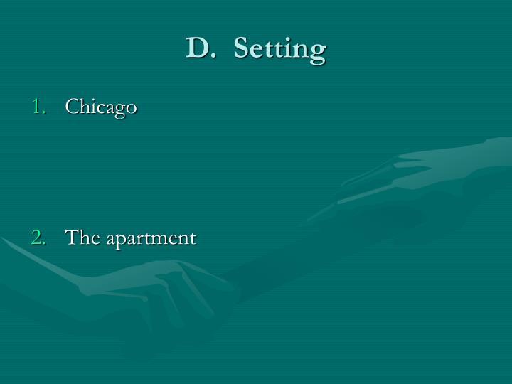 D.  Setting