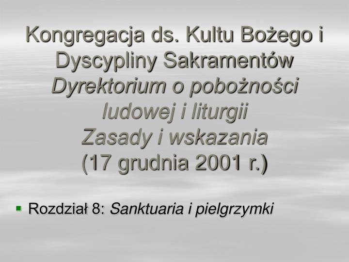Kongregacja ds. Kultu Bożego i Dyscypliny Sakramentów