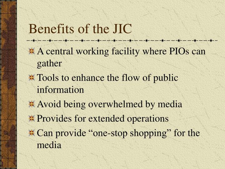 Benefits of the JIC
