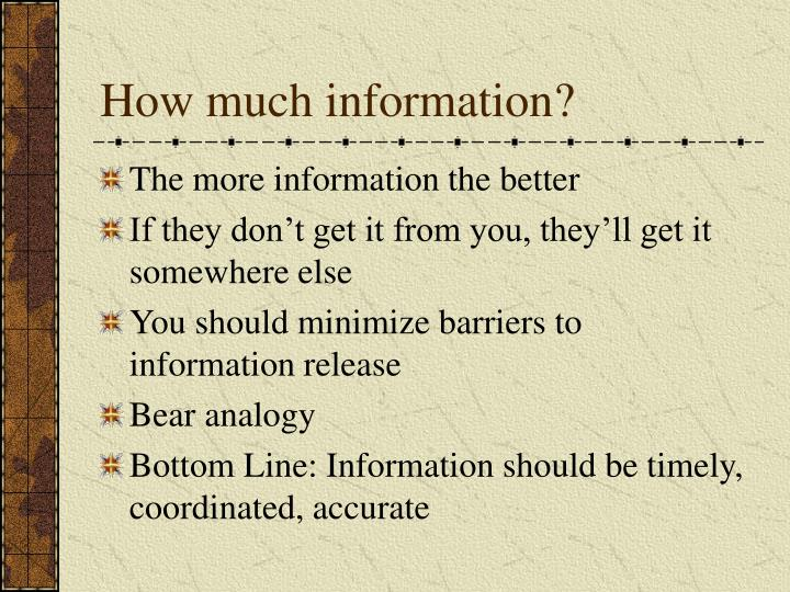How much information?