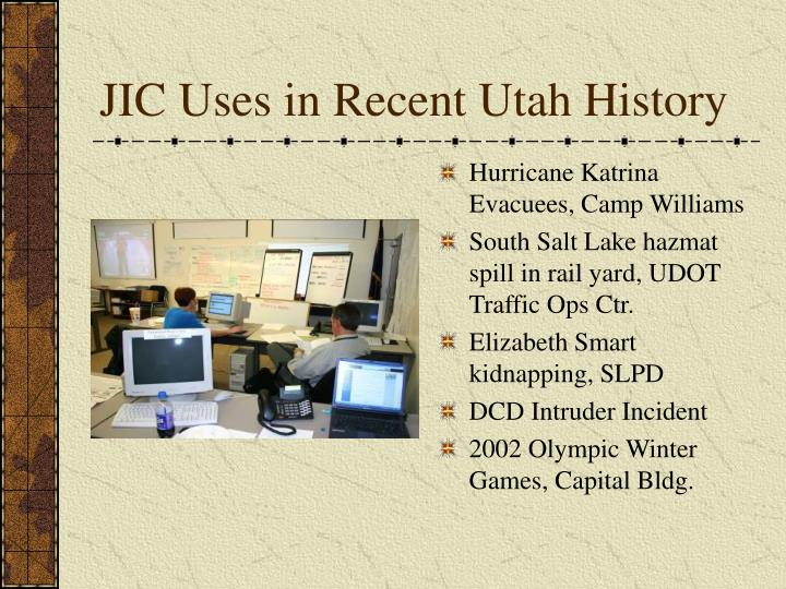 JIC Uses in Recent Utah History