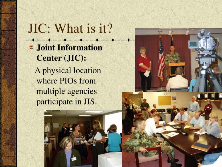 JIC: What is it?