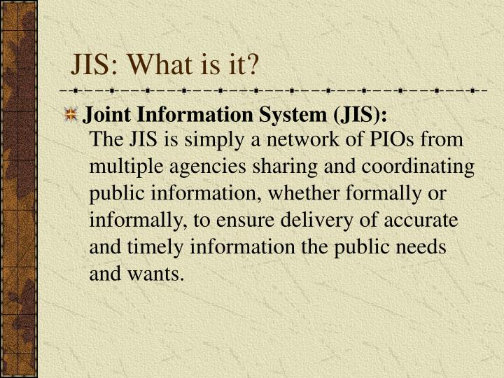 JIS: What is it?