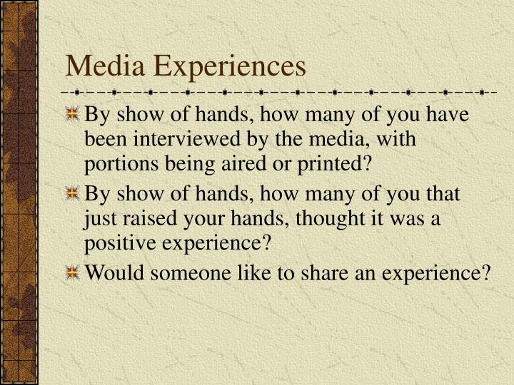 Media Experiences