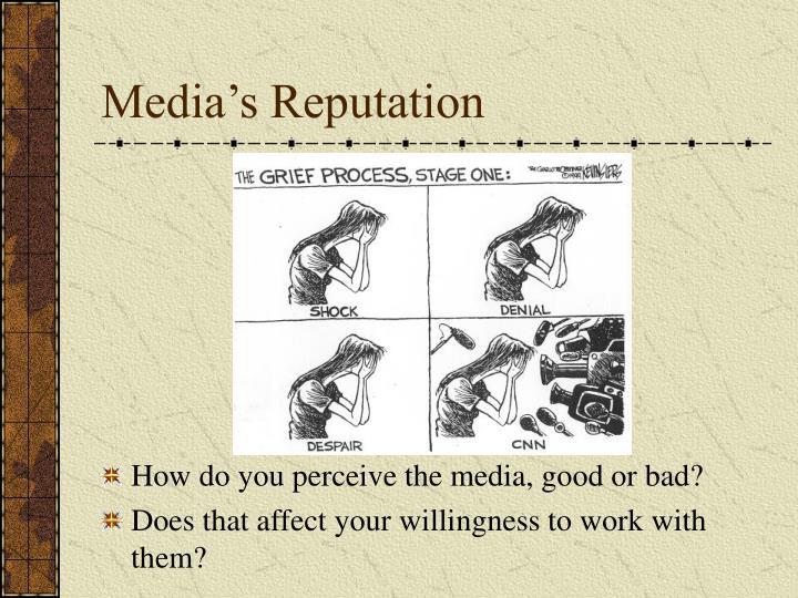 Media's Reputation