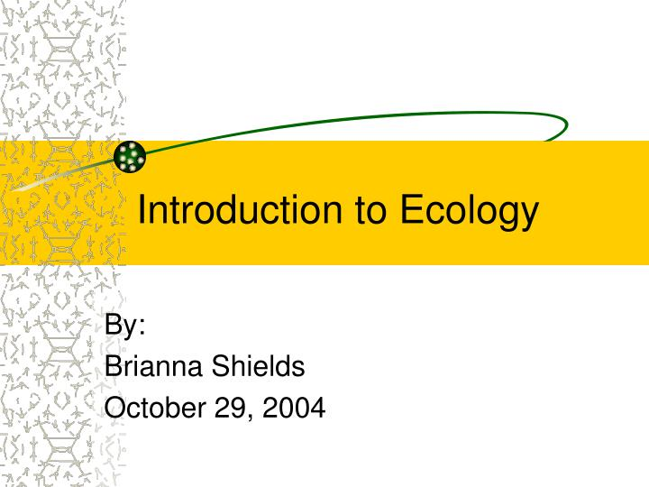 Introduction to ecology