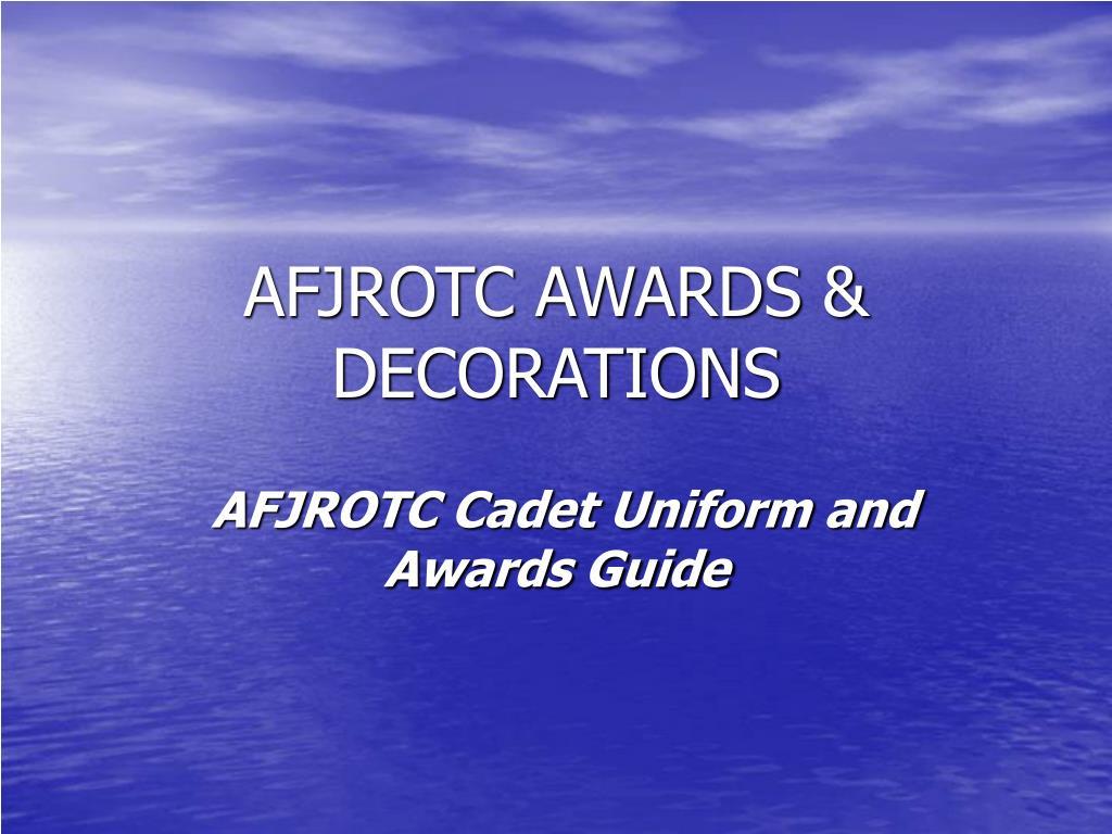 AFJROTC AWARDS & DECORATIONS
