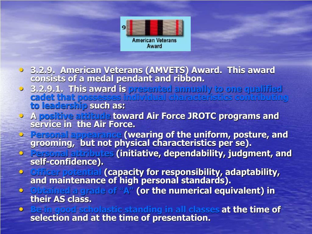 3.2.9.  American Veterans (AMVETS) Award.  This award consists of a medal pendant and ribbon.