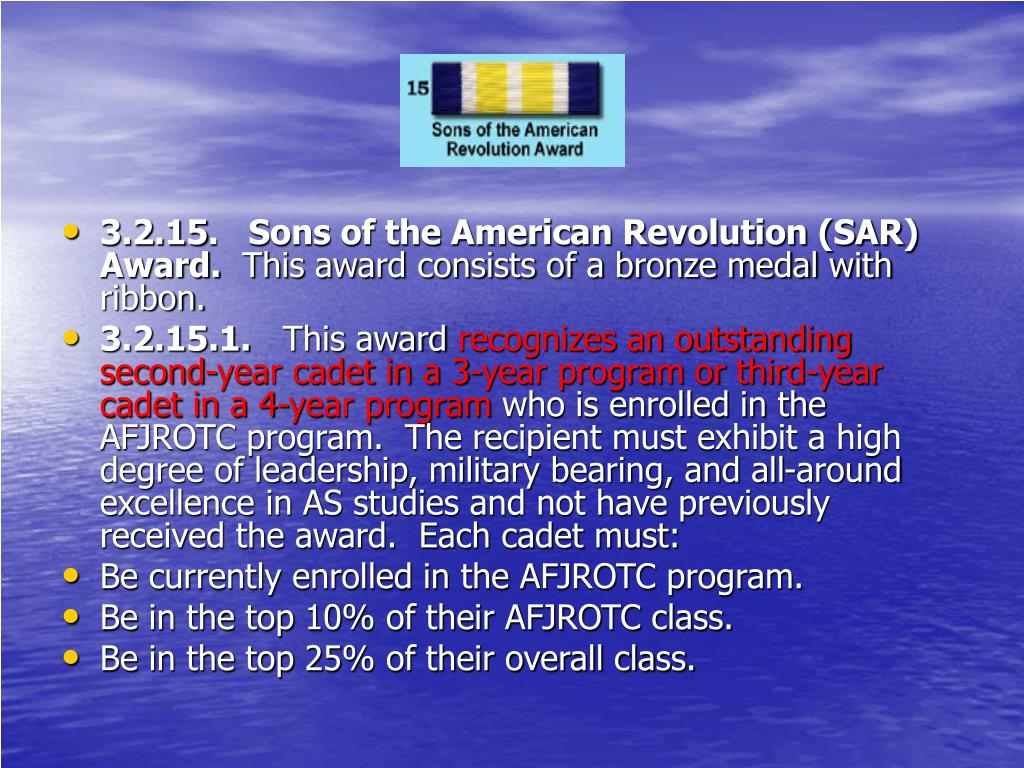 3.2.15.   Sons of the American Revolution (SAR) Award.