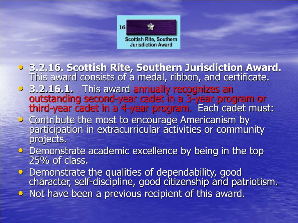 3.2.16. Scottish Rite, Southern Jurisdiction Award.