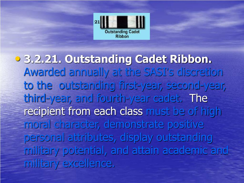 3.2.21. Outstanding Cadet Ribbon.