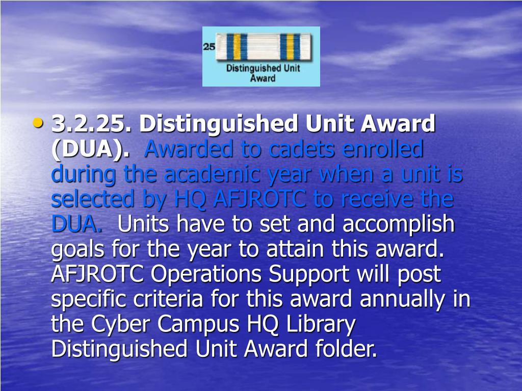 3.2.25. Distinguished Unit Award (DUA).