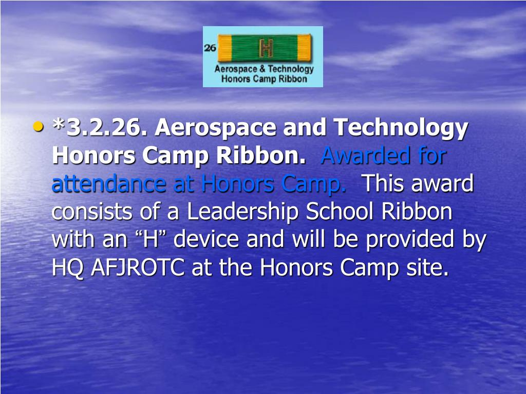 *3.2.26. Aerospace and Technology Honors Camp Ribbon.