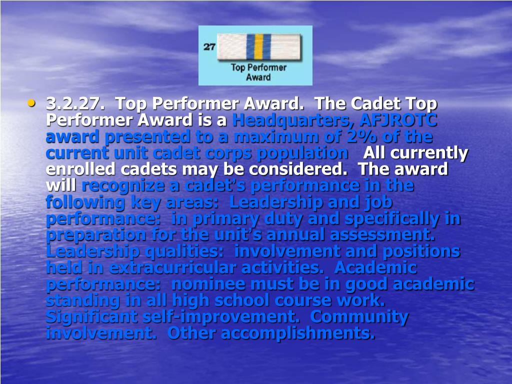 3.2.27.  Top Performer Award.  The Cadet Top Performer Award is a