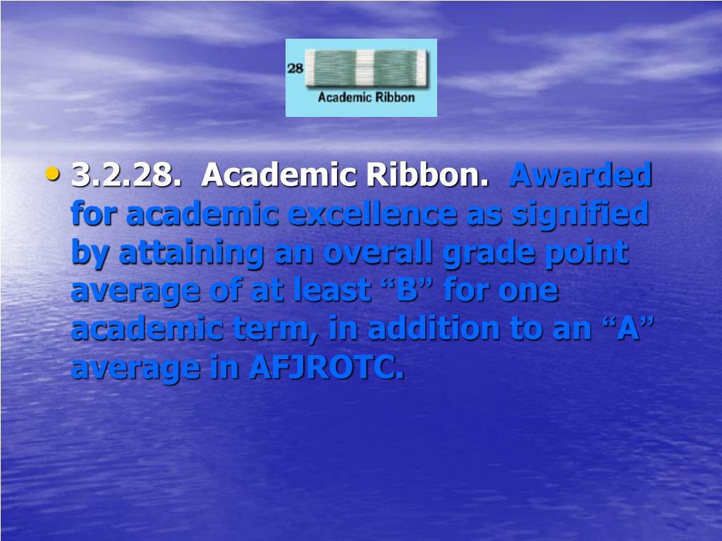 3.2.28.  Academic Ribbon.
