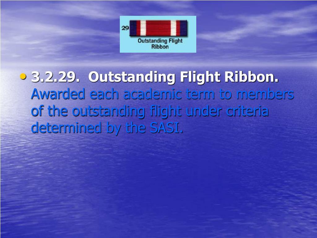 3.2.29.  Outstanding Flight Ribbon.