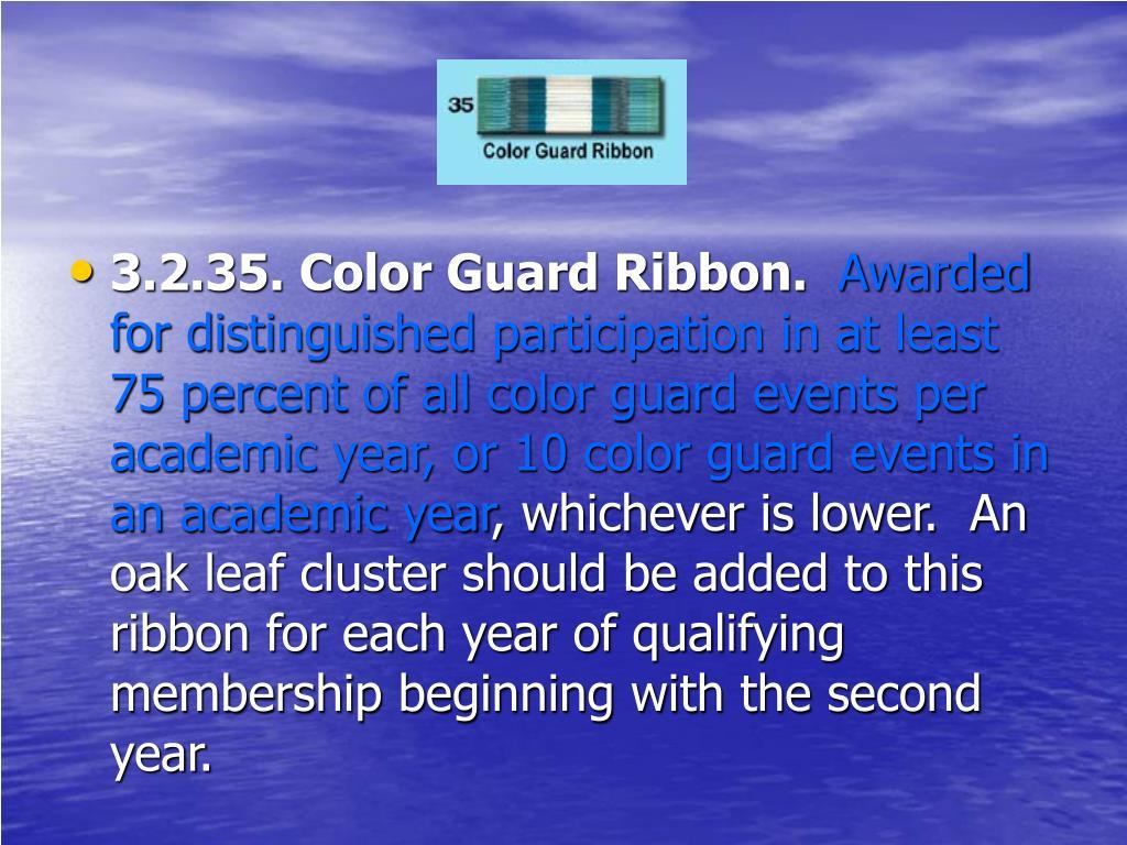 3.2.35. Color Guard Ribbon.