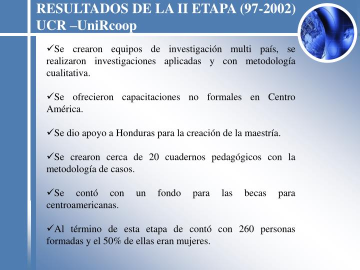 RESULTADOS DE LA II ETAPA (97-2002)