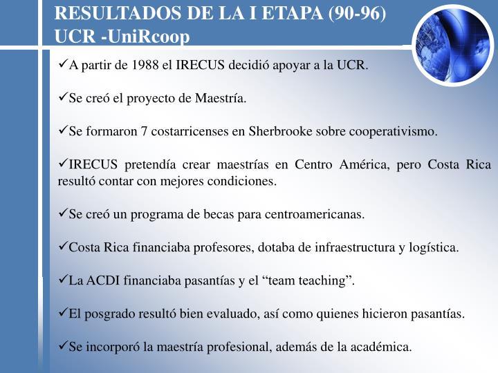 RESULTADOS DE LA I ETAPA (90-96)
