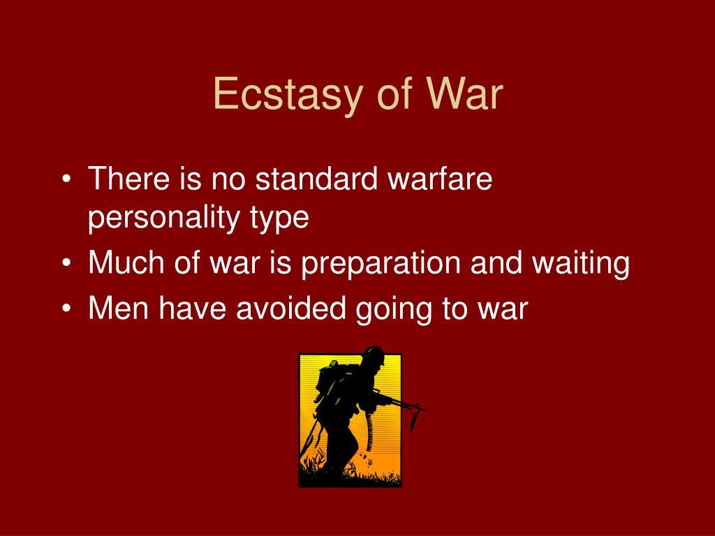 Ecstasy of War