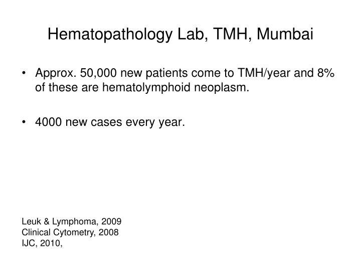 Hematopathology Lab, TMH, Mumbai