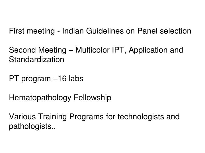 First meeting - Indian Guidelines on Panel selection
