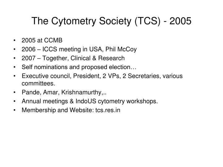 The Cytometry Society (TCS) - 2005