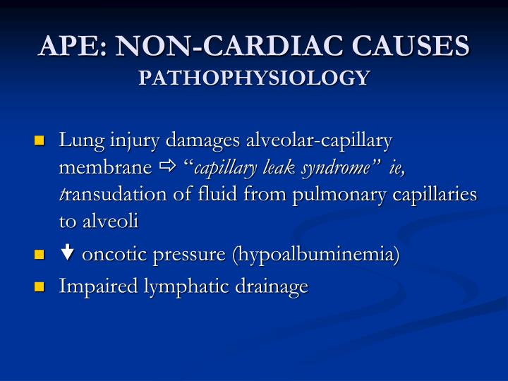 APE: NON-CARDIAC CAUSES