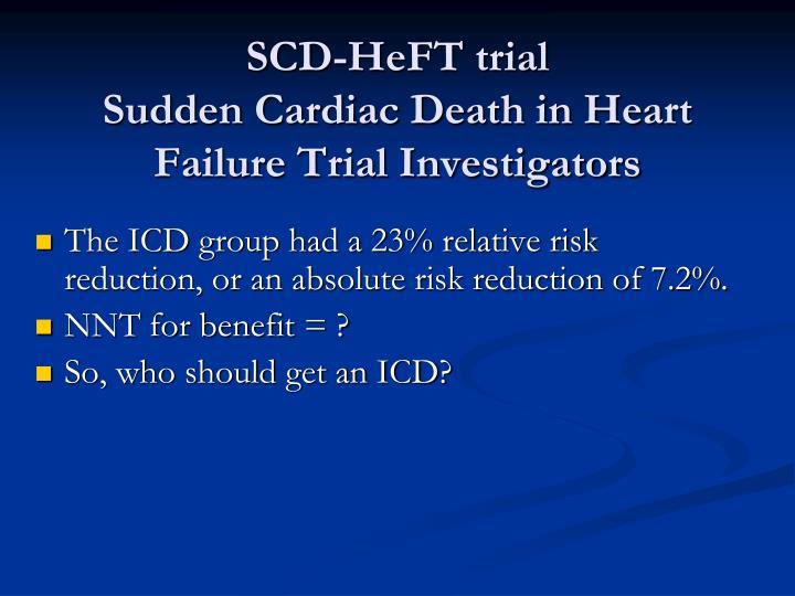 SCD-HeFT trial