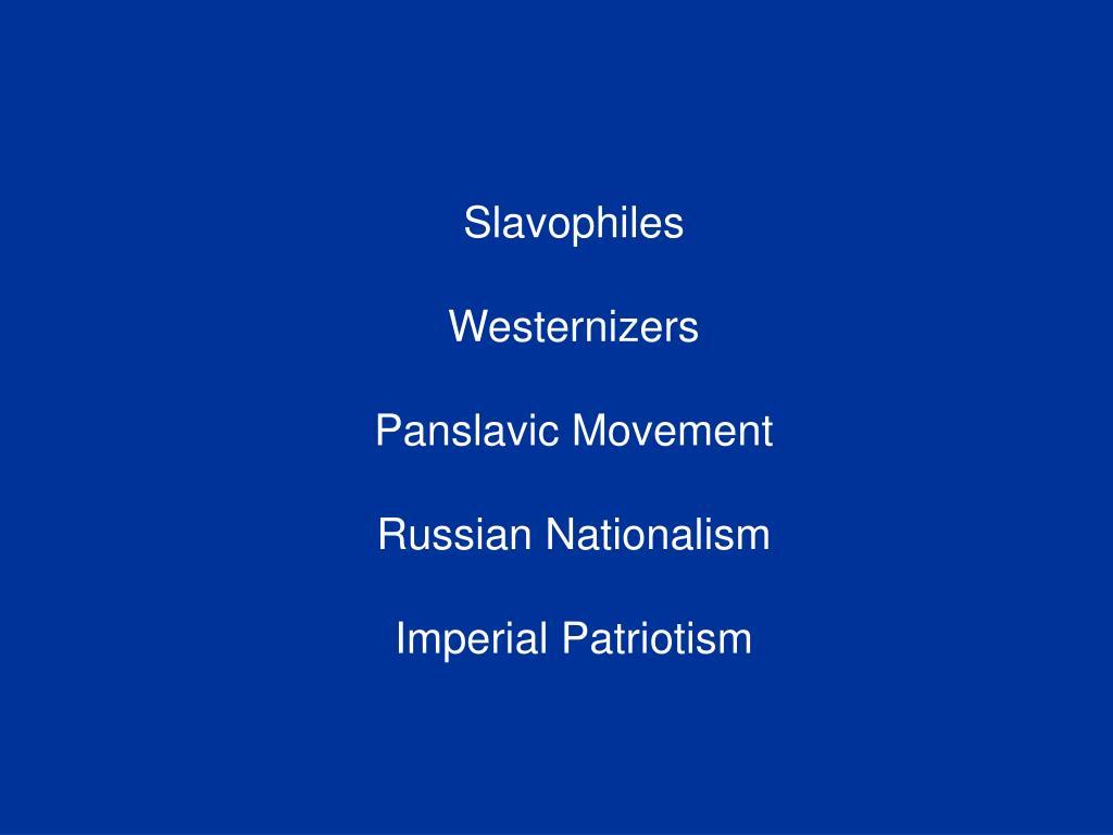 Slavophiles