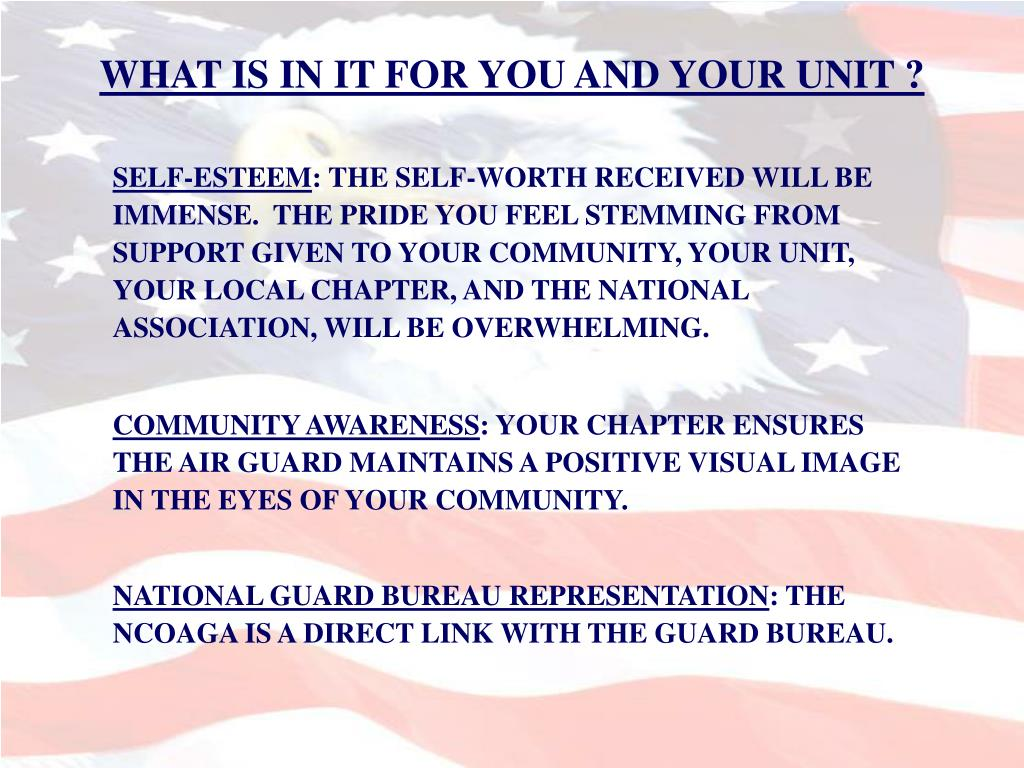 WHAT IS IN IT FOR YOU AND YOUR UNIT ?
