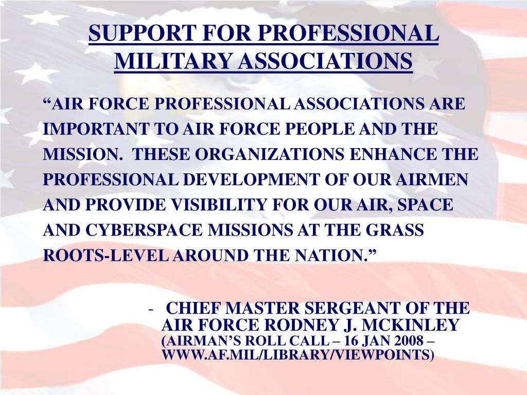SUPPORT FOR PROFESSIONAL MILITARY ASSOCIATIONS