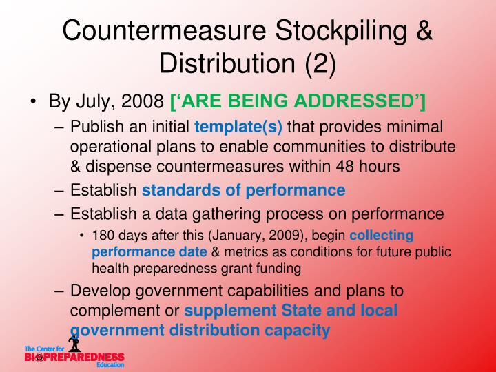 Countermeasure Stockpiling & Distribution (2)
