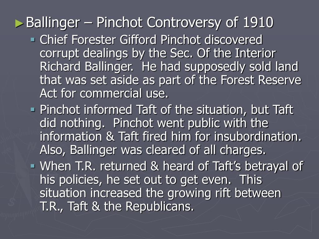 Ballinger – Pinchot Controversy of 1910