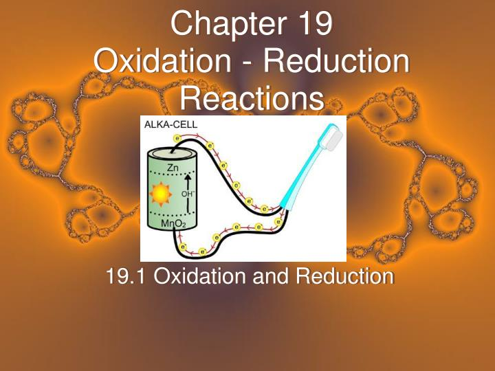 Chapter 19 oxidation reduction reactions